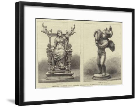 Antique Bronze Statuettes Recently Discovered at Pompeii--Framed Art Print
