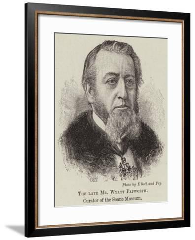 The Late Mr Wyatt Papworth, Curator of the Soane Museum--Framed Art Print