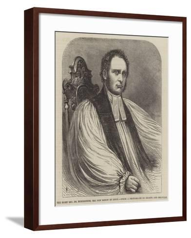 The Right Reverend Dr Bickersteth, the New Bishop of Ripon--Framed Art Print
