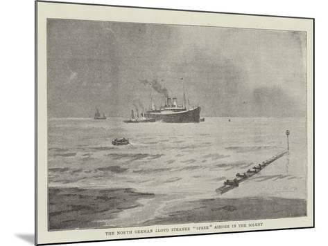 The North German Lloyd Steamer Spree Ashore in the Solent--Mounted Giclee Print