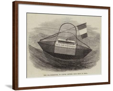 The Sea-Messenger, to Convey Letters from Ships in Peril--Framed Art Print