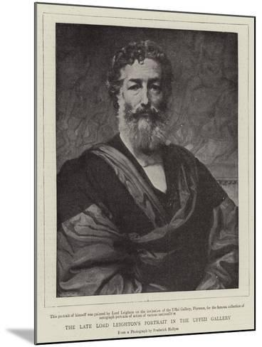 The Late Lord Leighton's Portrait in the Uffizi Gallery--Mounted Giclee Print