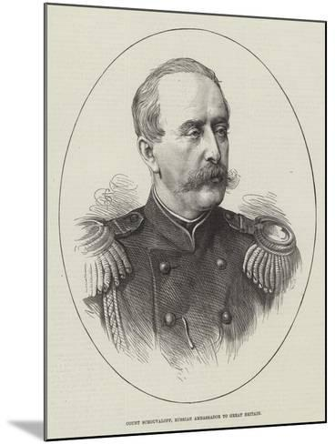Count Schouvaloff, Russian Ambassador to Great Britain--Mounted Giclee Print