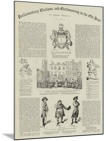 Parliamentary Elections and Electioneering in the Old Days--Mounted Giclee Print