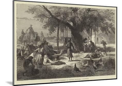 The Evening Encampment of European Travellers, Rajpoor--Mounted Giclee Print