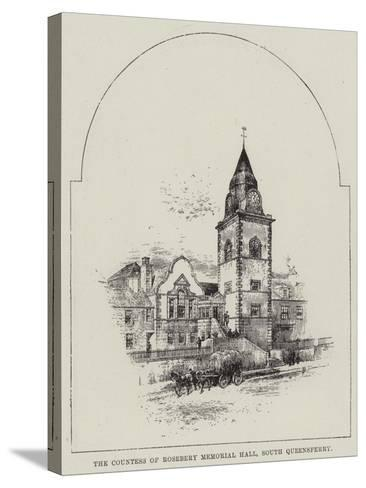 The Countess of Rosebery Memorial Hall, South Queensferry--Stretched Canvas Print