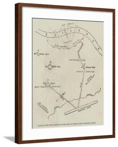 Position of the Forces Previous to the Battle of Sobraon--Framed Art Print