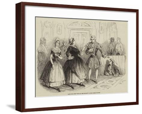 Scene from the Pride of the Market, at the Lyceum Theatre--Framed Art Print