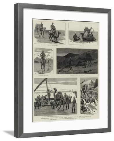 Troopers' Troubles, with the Camel Corps in the Soudan--Framed Art Print