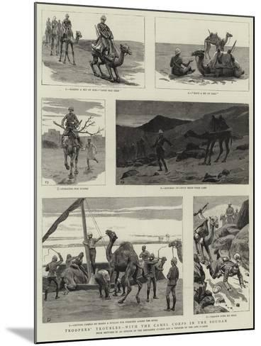 Troopers' Troubles, with the Camel Corps in the Soudan--Mounted Giclee Print