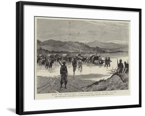 With the Chin-Lushai Expeditionary Force, Burma Column--Framed Art Print