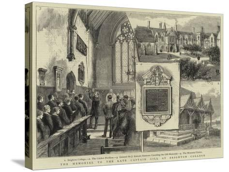 The Memorial to the Late Captain Gill at Brighton College--Stretched Canvas Print