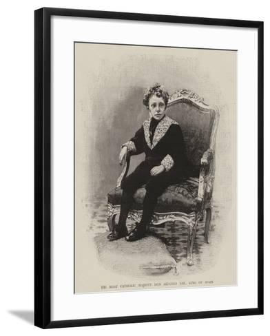 His Most Catholic Majesty Don Alfonso XIII, King of Spain--Framed Art Print
