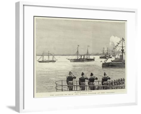 The Arrival of H I M the German Emperor at Port Victoria--Framed Art Print