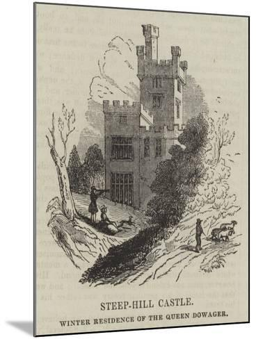 Steep-Hill Castle, Winter Residence of the Queen Dowager--Mounted Giclee Print