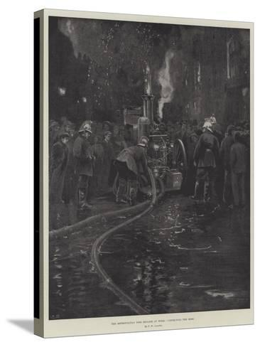 The Metropolitan Fire Brigade at Work, Connecting the Hose--Stretched Canvas Print