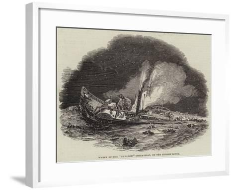 Wreck of the Swallow Steam-Boat, on the Hudson River--Framed Art Print