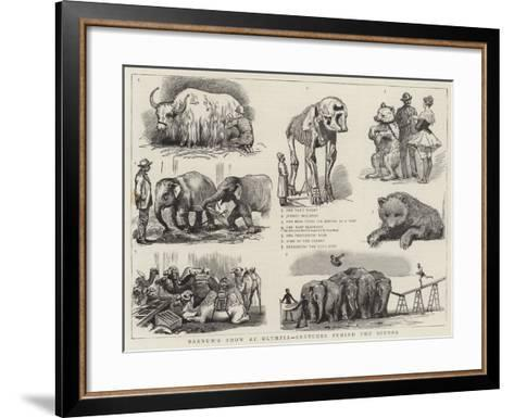 Barnum's Show at Olympia, Sketches Behind the Scenes--Framed Art Print