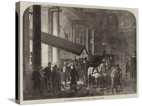 Mr Gladstone's Ministerial Dinner, Arrival of Guests--Stretched Canvas Print
