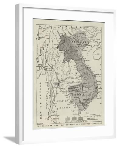 The Crisis in Siam, Map Showing the Disputed Territory--Framed Art Print