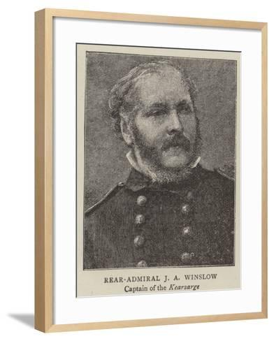 Rear-Admiral J a Winslow, Captain of the Kearsarge--Framed Art Print