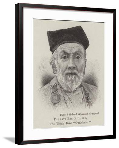 The Late Reverend R Parry, the Welsh Bard Gwalchmai--Framed Art Print