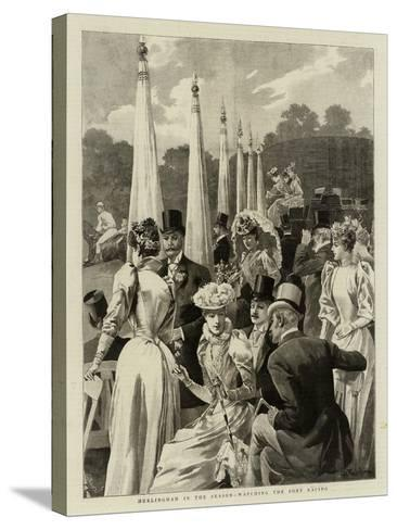 Hurlingham in the Season, Watching the Pony Racing--Stretched Canvas Print