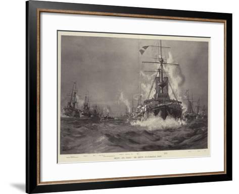 Ready! Aye, Ready! the British Mediterranean Fleet--Framed Art Print