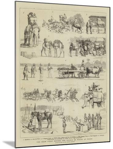 The Sham Fight before the Prince of Wales at Delhi--Mounted Giclee Print