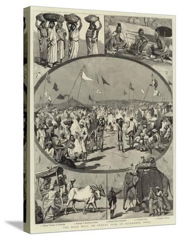 The Magh Mela, or Annual Fair, at Allahabad, India--Stretched Canvas Print