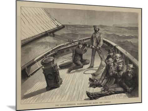 The Anglo-American Yacht-Race, on Board the Cambria--Mounted Giclee Print