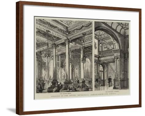 Opening of the Hotel Metropole, Northumberland Avenue--Framed Art Print