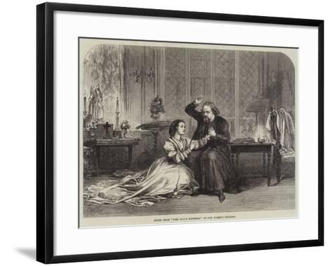 Scene from The Fool's Revenge, at the Queen's Theatre--Framed Art Print