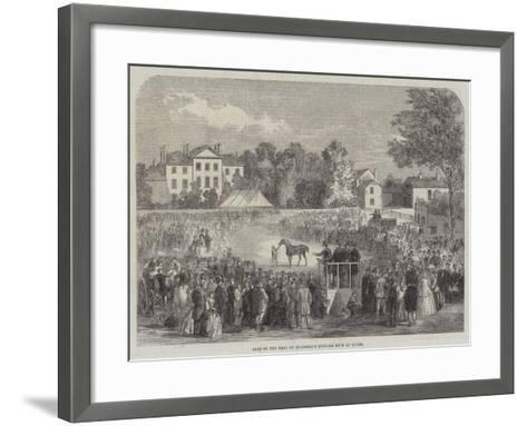Sale of the Earl of Stamford's Hunting Stud at Quorn--Framed Art Print