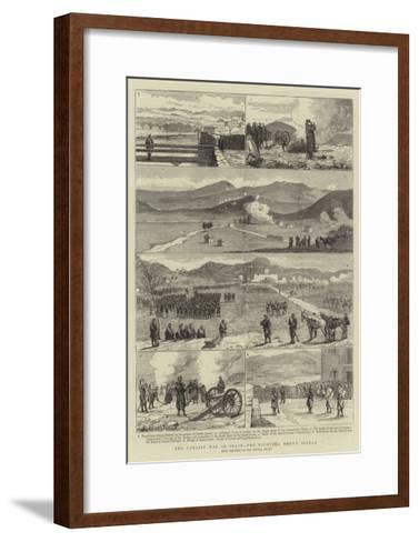 The Carlist War in Spain, the Fighting Round Bilbao--Framed Art Print
