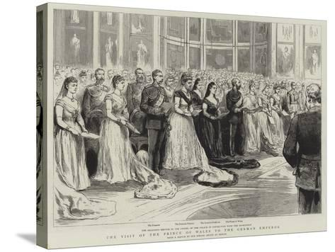 The Visit of the Prince of Wales to the German Emperor--Stretched Canvas Print