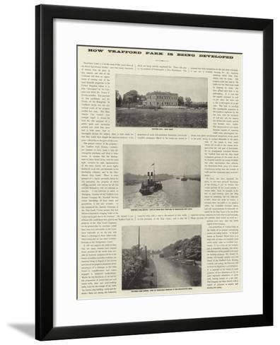 Advertisement, How Trafford Park Is Being Developed--Framed Art Print