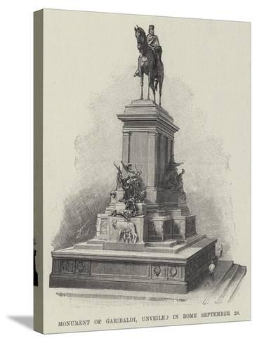 Monument of Garibaldi, Unveiled in Rome 20 September--Stretched Canvas Print