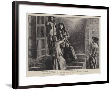 The Only Way, a Tale of Two Cities at the Lyceum--Framed Art Print