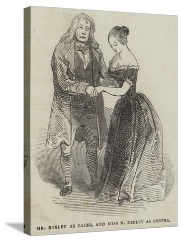 Mr Keeley as Caleb, and Miss M Keeley as Bertha--Stretched Canvas Print
