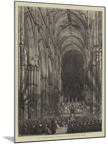 The Passion-Music Service at Westminster Abbey--Mounted Giclee Print