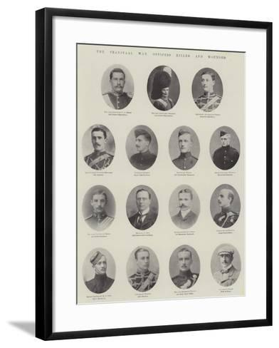 The Transvaal War, Officers Killed and Wounded--Framed Art Print