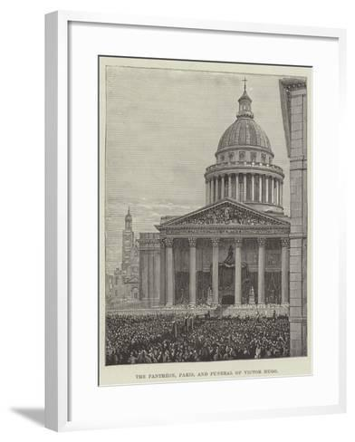 The Pantheon, Paris, and Funeral of Victor Hugo--Framed Art Print