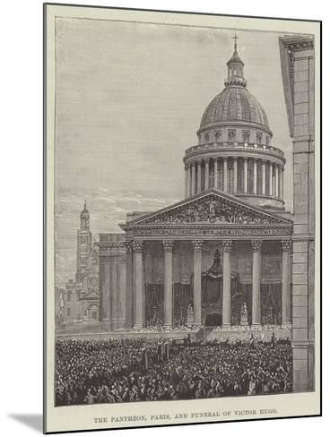 The Pantheon, Paris, and Funeral of Victor Hugo--Mounted Giclee Print