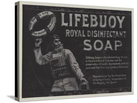 Advertisement, Lifebuoy Royal Disinfectant Soap--Stretched Canvas Print