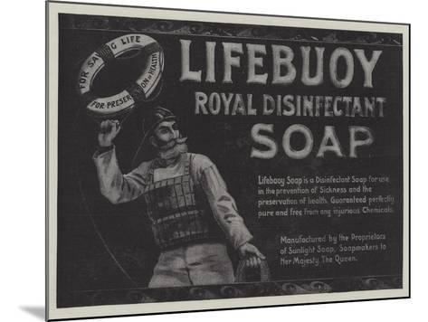 Advertisement, Lifebuoy Royal Disinfectant Soap--Mounted Giclee Print