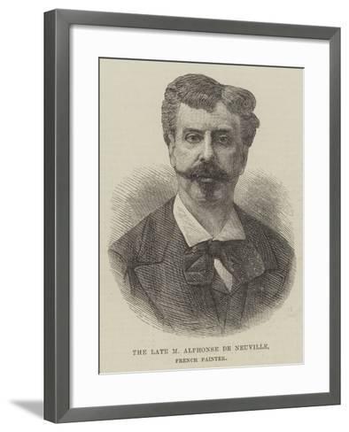 The Late M Alphonse De Neuville, French Painter--Framed Art Print