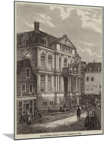 The Rotterdam Museum, Lately Destroyed by Fire--Mounted Giclee Print