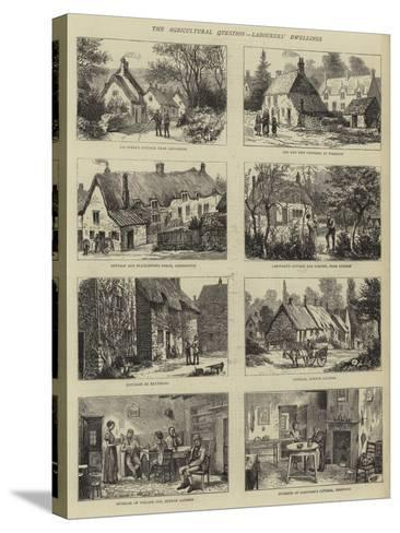 The Agricultural Question, Labourers' Dwellings--Stretched Canvas Print