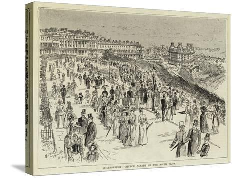 Scarborough, Church Parade on the South Cliff--Stretched Canvas Print